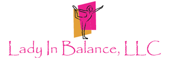 Lady In Balance, LLC - Living to Dream, Believe & Succeed One Step a